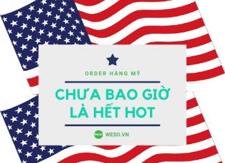 Dịch Vụ Chuyen Nhan Order Hang My Về Việt Nam Của Công Ty Nào Uy Tín?